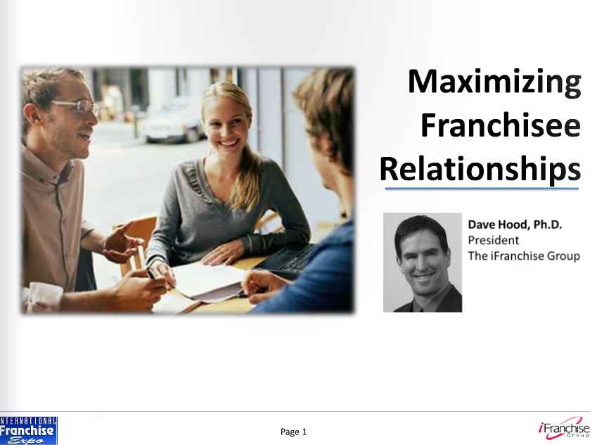 Maximizing Relationships With Franchisees