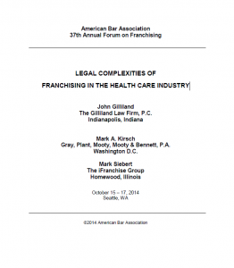 Legal Complexities - Health Care Franchising