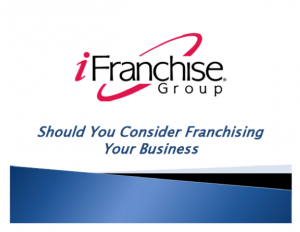 Should You Consider Franchising Your Business